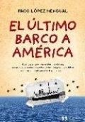 El último barco a América
