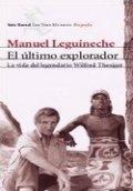 El último explorador. La vida del legendario Wilfred Thesiger