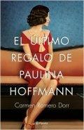 El último regalo de Paulina Hoffmann