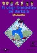 El viaje fantástico de Bárbara