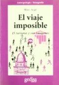 El viaje imposible: El turismo y sus imágenes