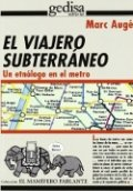 El viajero subterráneo: un etnólogo en el metro
