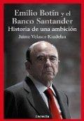 Emilio Botín y el Banco Santander