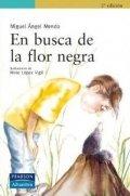 En busca de la flor negra