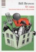 En casa: una breve historia de la vida privada