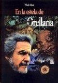 En la estela de Orellana