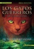 Los gatos guerreros. En territorio salvaje