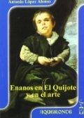 Enanos en el Quijote y en el arte