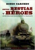Entre bestias y héroes