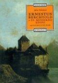 Ernestus Berchtold o el moderno Edipo