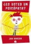 ¿Es usted un psicópata? Un viaje a través de la industria de la locura