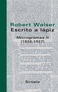 Escritos a lápiz. Microgramas II