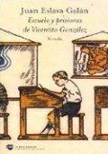 Escuela y prisiones de Vicentito González