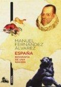 España: Biografía de una nación