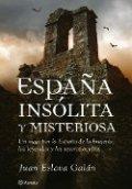 España insólita y misteriosa