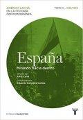 España. Mirando hacia dentro. Tomo 4 (1930-1960)