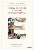 España se escribe con E de Endeudamiento