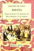 España. Viaje durante el reinado de Don Amadeo I de Saboya