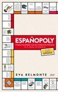 Españopoly: Cómo hacerse con el poder en España