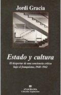 Estado y cultura. El despertar de una conciencia crítica bajo el franquismo