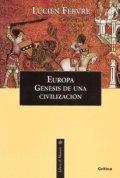 Europa, la génesis de una civilización