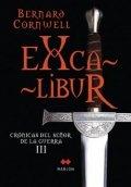 Excalibur. Crónicas del señor de la guerra III