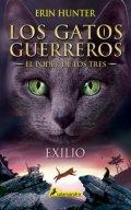 Los gatos guerreros. Exilio