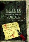 Exilio: Diario de una invasión zombie 2