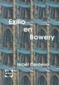 Exilio en Bowery