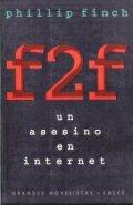 F2F. Un asesino en internet