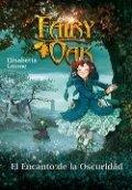 Fairy Oak: El encanto de la oscuridad