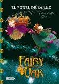 Fairy Oak: El poder de la luz