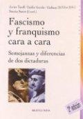 Fascismo y franquismo cara a cara. Una perspectiva histórica