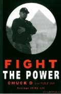 Fight the power. Rap, raza y realidad