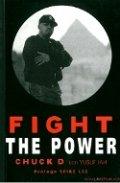 Fight the power. Rap, raza y realidad