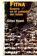 Fitna: guerra en el corazón del Islam