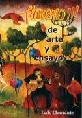 Flamenco!!!: de arte y ensayo