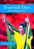 Foot-ball Days & Otras taquicardias pop