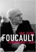 Foucault. Pensamiento y vida