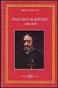 Francisco de Quevedo. Parte I