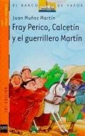 Fray Perico, Calcetín y el guerrillero Martín