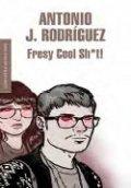 Fresy Cool Sh*t!