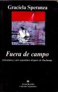 Fuera de campo. Literatura y arte argentinos después de Duchamp