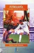 Futbolsofía: Filosofar a través del fútbol