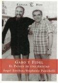 Gabo y Fidel. El paisaje de una amistad