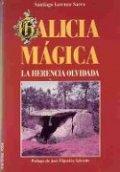 Galicia mágica. La herencia olvidada
