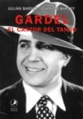Gardel, el cantor de tango