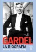 Gardel, la biografía