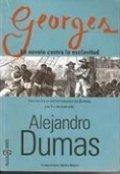 Georges, La novela contra la esclavitud
