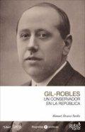 Gil-Robles. Un conservador en la República